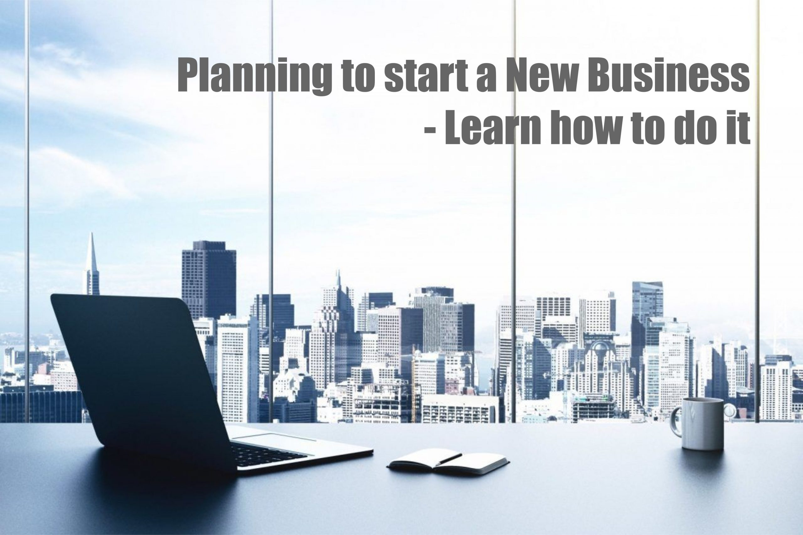 How to Start a Business – A Quick Handbook with 10 easy to follow steps