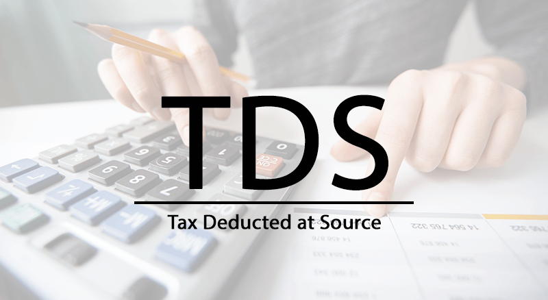 TDS: Tax Deducted At Source